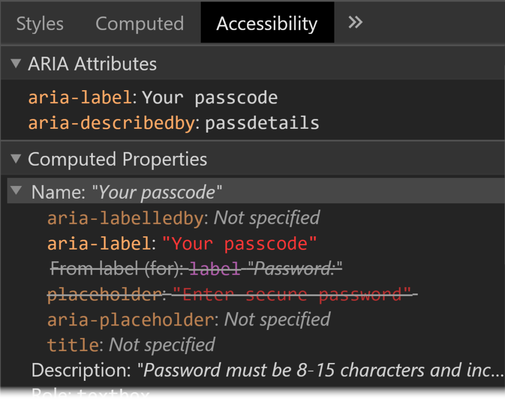 Screenshot of Chrome DevTools showing Accessibility tab with ARIA Attributes section and Computed Properties section. They show that the element has aria-label, aria-describedby, label and placeholder properties, and that the aria properties are the ones that are being applied.