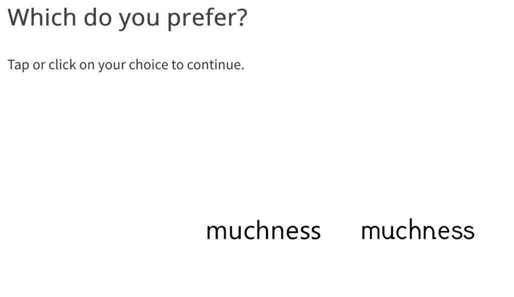 "Screenshot of survey question: ""Which do you prefer?"", with a choice of two fonts."